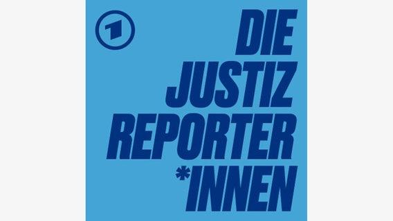 Die Justizreporterinnen © NDR