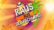Raus aus Deutschland © NDR